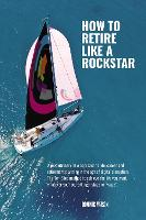 The Rockstar Retirement Programme 2018