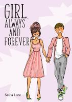 Girl, Always and Forever: A heart warming journey for romance lovers! - Girl 4 (Paperback)
