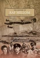 The History of RAF Millom: And the Genesis of RAF Mountain Rescue (Hardback)