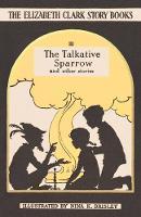 The Talkative Sparrow