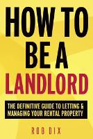 How to be a Landlord