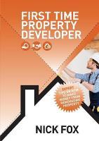 First Time Property Developer (Paperback)