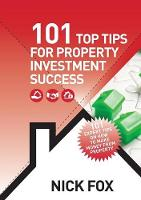 101 Top Tips for Property Investment Success (Paperback)