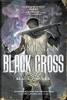 Black Cross: First book from the tales of the Black Powder Wars - Black Powder Wars 1 (Paperback)