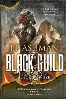 Black Guild: Second book from the tales of the Black Powder Wars - Black Powder Wars 2 (Paperback)