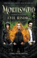 Mortiswood Evil Rising - Mortiswood Tales 3 (Paperback)