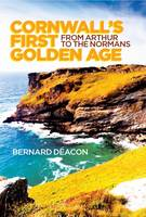 Cornwall's First Golden Age