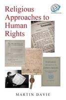 Religious Approaches to Human Rights (Paperback)