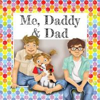 Me, Daddy & Dad (Paperback)