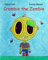 Crombie the Zombie (Paperback)