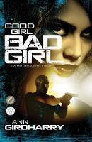 Good Girl Bad Girl: A Psychological Suspense Thriller - Kal Medi 1 (Paperback)