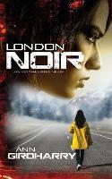 London Noir: A Crime Suspense Thriller - Kal Medi 2 (Paperback)