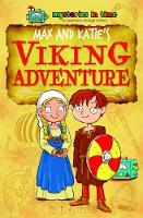 Max and Katie's Viking Adventure - Mysteries in Time - An Adventure Through History 9 (Paperback)