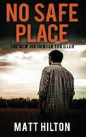 No Safe Place - Joe Hunter Thrillers 11 (Hardback)