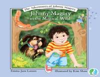 Johnny Magory: In the Magical Wild (Paperback)