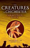 The Creatures of Chchester: The one about the golden lake - Creatures of Chichester 6 (Paperback)