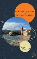 A Worldly Tale Told of Mothy Chambers (Paperback)