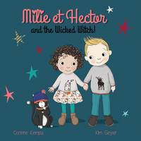 Milie et Hector and the Wicked Witch!: No. 2 (Paperback)