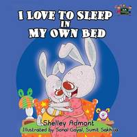 I love to sleep in my own bed - I Love To... (Paperback)
