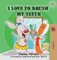 I Love to Brush My Teeth