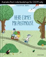 Here Comes Mr Postmouse (Hardback)