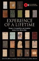 Experience of a Lifetime: People, personalities and leaders in the First World War (Paperback)