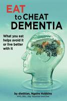 Eat To Cheat Dementia