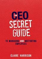 The CEO Secret Guide