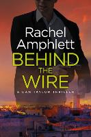 Behind the Wire - Dan Taylor 4 (Paperback)
