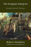 The European Enterprise: Geopolitical Essays (Paperback)