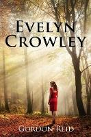 Evelyn Crowley (Paperback)