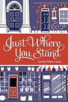 Just Where You Stand (Paperback)