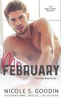 Mr. February: A One Night Stand Romance - Calendar Boys 2 (Paperback)