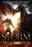 The Storm Within: A Dark Fantasy Adventure (Paperback)