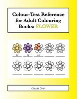 Colour-Test Reference for Adult Colouring Books
