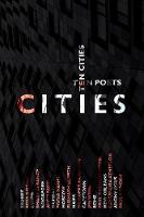 Cities: Ten Poets, Ten Cities (Paperback)
