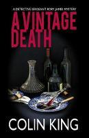 A Vintage Death: A Detective Sergeant Rory James Mystery - Detective Sergeant Rory James Mystery 1 (Paperback)