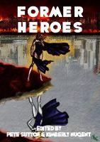 Former Heroes (Paperback)