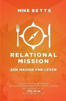 Relational Mission: Een Manier Van Leven (Paperback)
