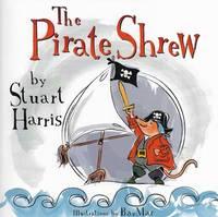 The Pirate Shrew (Paperback)