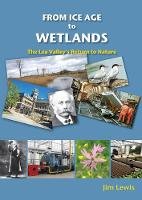 From Ice Age to Wetlands