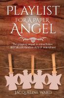 Playlist for a Paper Angel - DS Jan Pearce Crime Fiction Series 2 (Paperback)