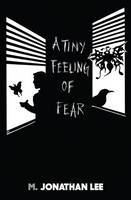 A Tiny Feeling of Fear (Paperback)
