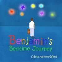 Benjamin's Bedtime Journey (Paperback)