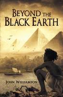 Beyond the Black Earth: Book 1: The Chronicles of Talakhonsu (Paperback)