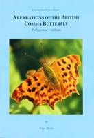 Aberrations of the British Comma Butterfly Polygonia C-Album (Paperback)