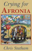 Crying for Afronia - Afronia Series 1 (Paperback)