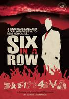 Six in a Row: A Sunderland Fan Makes a Deal with the Devil to Beat Newcastle (Paperback)