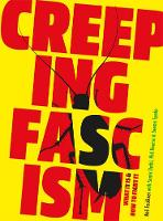 Creeping Fascism: What It Is & How to Fight It (Paperback)