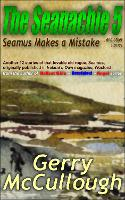 The Seanachie 5 2021: Seamus Makes a Mistake and other stories - Tales of Old Seamus 5 (Paperback)